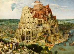 Not what you'd want: The Tower of Babel by Bruegel the Elder